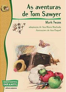 As Aventuras de Tom Sawyer - Col. Reencontro Infantil