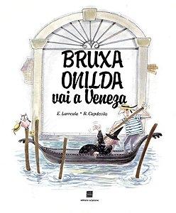 Bruxa Onilda Vai a Veneza - Col. Bruxa Onilda