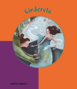 Cinderela - Col. Conto Ilustrado