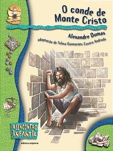 O Conde de Monte Cristo - Col. Reencontro Infantil