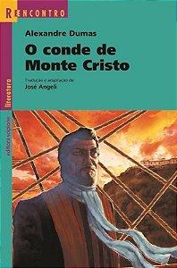 O Conde de Monte Cristo - Col. Reencontro Literatura