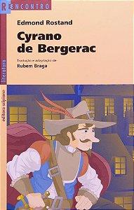 Cyrano de Bergerac - Col. Reencontro Literatura