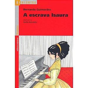 A Escrava Isaura - Col. Reencontro Literatura