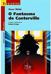 O Fantasma de Canterville - Uma Novela e Três Contos - Col. Reencontro