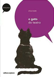 O Gato do Teatro - Col. Diálogo