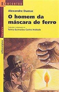 O Homem da Máscara de Ferro - Col. Reencontro