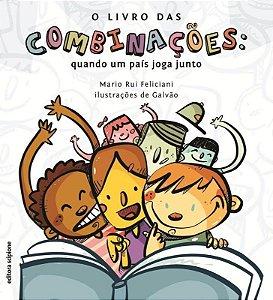 O Livro Das Combinações: Quando Um País Joga Junto