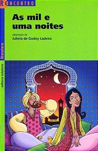 As Mil e Uma Noites - Col. Reencontro Literatura