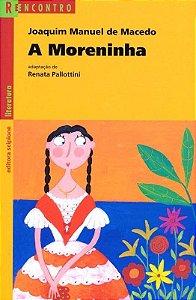 A Moreninha - Col. Reencontro Literatura