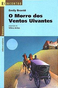 O Morro Dos Ventos Uivantes - Col. Reencontro