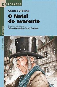 O Natal do Avarento - Col. Reencontro Literatura