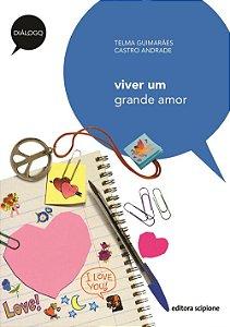 Viver Um Grande Amor - Col. Diálogo