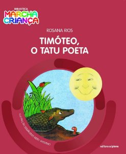 Timóteo, O Tatu Poeta - Col. Biblioteca Marcha Criança
