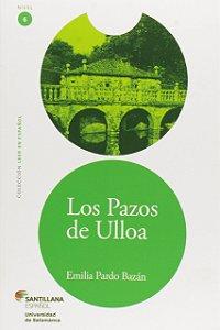 Los Pazos de Ulloa - Nivel 6. Colección Leer en Espanol