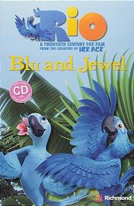 Rio Blu and Jewel