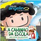 Angelino, o Anjinho Distraído - A Caminho da Escola