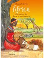 AFRICA - CAPA DURA  CONTOS DO RIO, DA SELVA E DA SAVANA