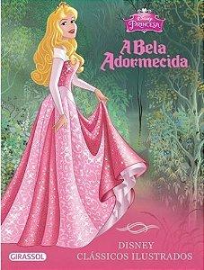 A Bela Adormecida - Disney Clássicos Ilustrados
