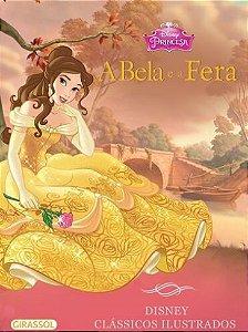 A Bela e a Fera - Disney Clássicos Ilustrados