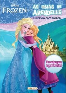 As Irmãs de Arendelle - Disney Diversão com Frozen