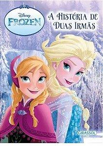 A História de Duas Irmãs -  Floco de Neve