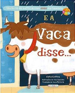 E a Vaca disse... Um livro de história com sons da fazenda