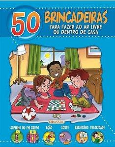 50 brincadeiras para fazer ao ar livre ou dentro de casa (azul)