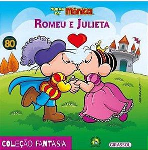 Romeu e Julieta - Coleção Turma da Mônica Fantasia