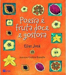 Poesia é fruta doce e gostosa