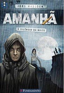AMANHA  - O SILENCIO DA NOITE
