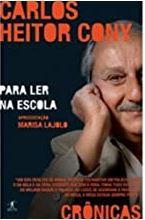 Crônicas Para Ler Na Escola. Carlos Heitor Cony