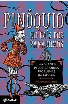 Pinóquio no País dos Paradoxos