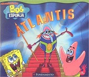 Bob Esponja. Atlantis