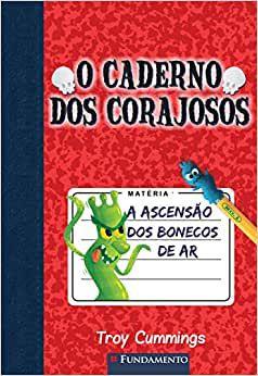 O Caderno Dos Corajosos 01 - A Ascensão Dos Bonecos De Ar