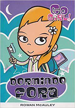Go Girl 01 - Dormindo Fora