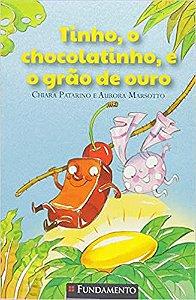 Tinho, O Chocolatinho, E O Grão De Ouro