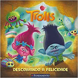 Trolls - Descobrindo A Felicidade (Dreamworks)