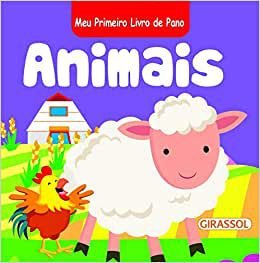 Meu Primeiro Livro de Pano: Animais: 1