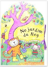 No Jardim da Meg