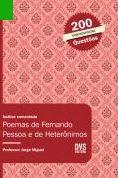 ANÁLISE COMENTADA - POEMAS DE FERNANDO PESSOA E DE HETERÔNIMOS