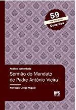 Análise Comentada - Sermão do Mandato de Padre Antônio Vieira