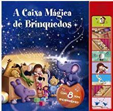 A caixa mágica de brinquedos: Com 8 sons encantadores!