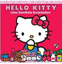 Hello Kitty - Uma garotinha encantadora