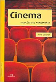 Cinema: Emoções Em Movimento