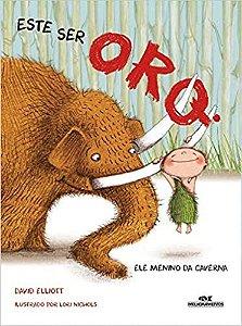 Este ser Orq.: Ele menino da caverna
