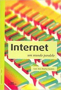 Internet. Um Mundo Pararelo (Português)