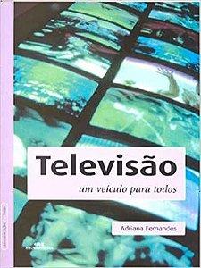 Televisão. Um Veículo Para Todos (Português)