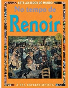 NO TEMPO DE RENOIR