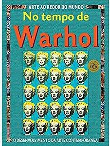 NO TEMPO DE WARHOL