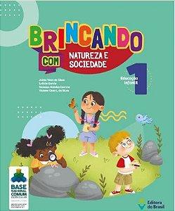 BRINCANDO COM NATUREZA E SOCIEDADE - VOL. 1
